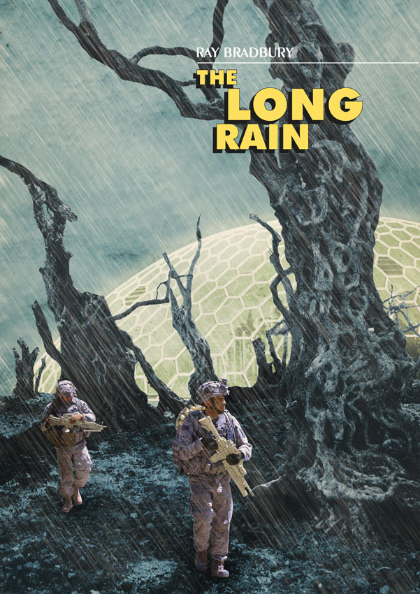 a review of ray bradburys story the long rain Find helpful customer reviews and review ratings for the stories of ray bradbury (everyman's library contemporary  the long rain the great fire the wilderness .